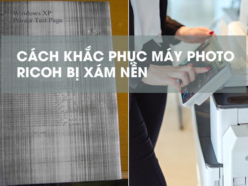 Máy photocopy bị xám nền